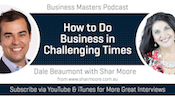 How To Do Business In Challenging Times